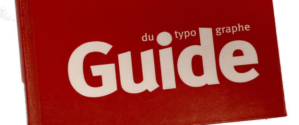 Le guide du typographe